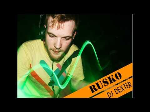 DJ DEXTER - 2 HOURS MIX - RUSKO