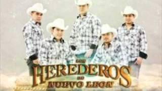 Herederos De Nuevo Leon-Te quede muy grande