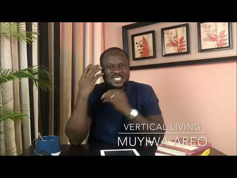 Vertical Living with Pastor Muyiwa Areo - Episode 3