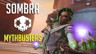 Overwatch Mythbusters - Sombra Edition