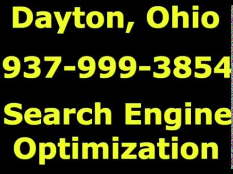 Dayton Search Engine Optimization 937-999-3854