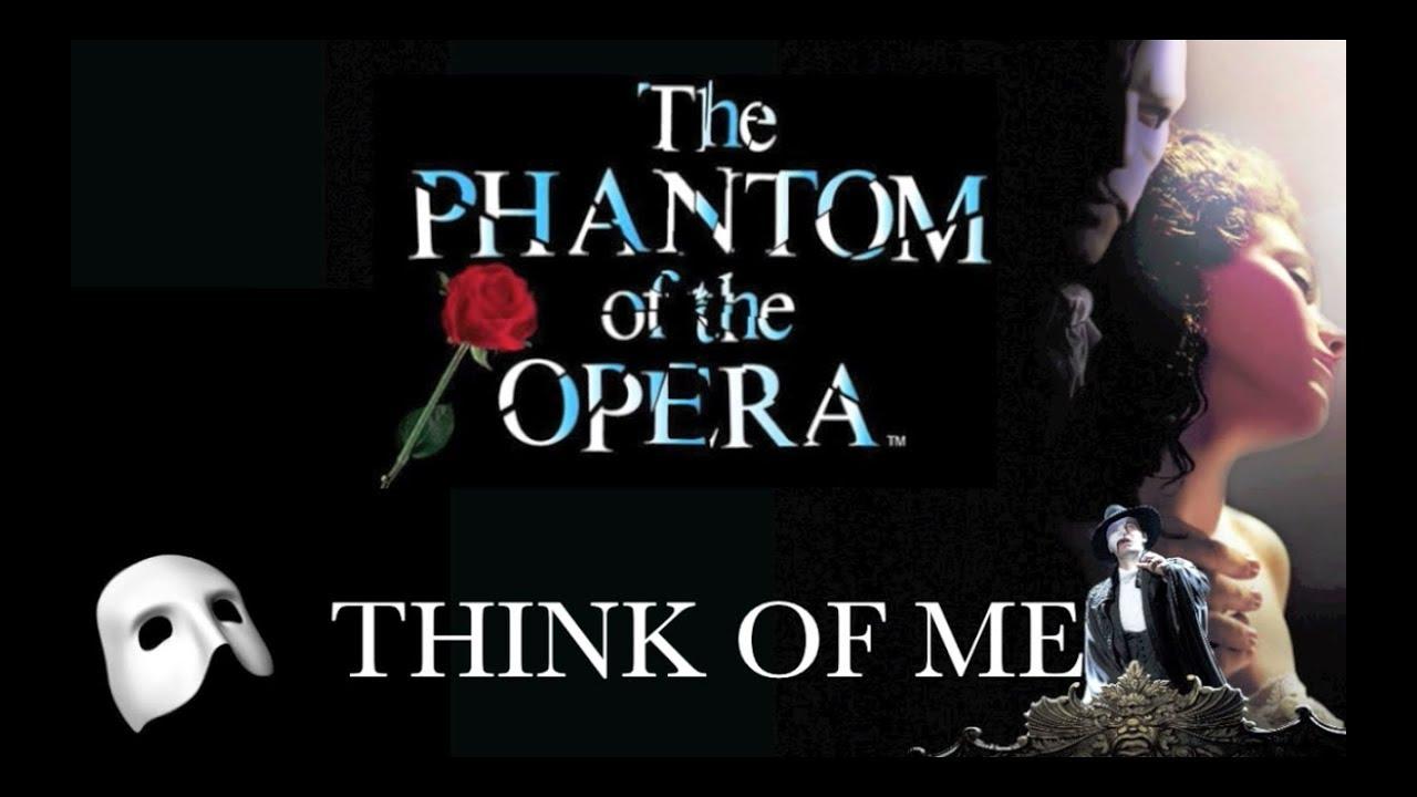 Think of Me   Phantom of the Opera   With Lyrics