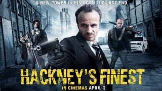 HACKNEY'S FINEST Official Trailer
