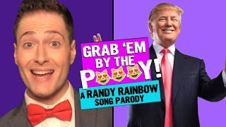 Baixar GRAB 'EM BY THE P***Y! (Censored) 😻 Randy Rainbow Song Parody