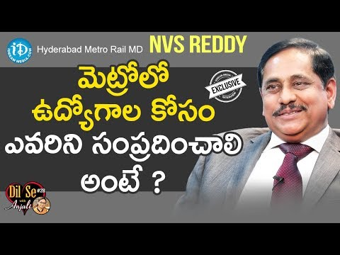 Hyderabad Metro Rail MD NVS Reddy Exclusive Interview || Dil Se With Anjali #615