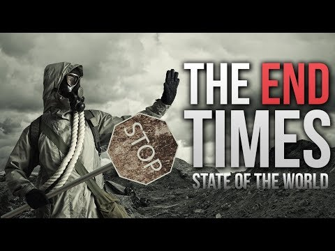 The Scary State Of The World - END TIMES NEWS - Past 5 Days (2017)