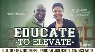 Qualities of a Top School Principal and School Administrator (ETE, Ep. 6)