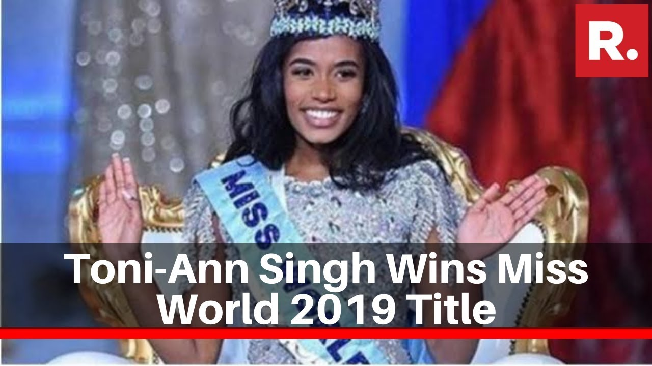 Jamaican Singer & Beauty Queen Toni-Ann Singh Wins Miss World 2019 Title