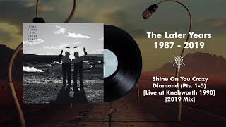 Pink Floyd - Shine On You Crazy Diamond (Pts. 1-5) [Live at Knebworth 1990] [2019 Mix]