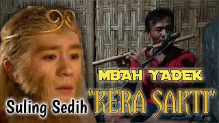 Download Soundtrack Sedih Kera Sakti || cover || Suling Mbah Yadek
