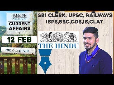 CURRENT AFFAIRS | THE HINDU |12th February 2018 | SBI CLERK, UPSC,IBPS, RAILWAYS,SSC,CDS,IB