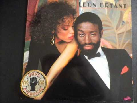 Leon Bryant Just the way you like it