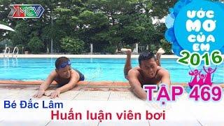 Thiên Vương giúp bé trở thành huấn luyện viên bơi | ƯỚC MƠ CỦA EM | Tập 469 | 20/10/2016