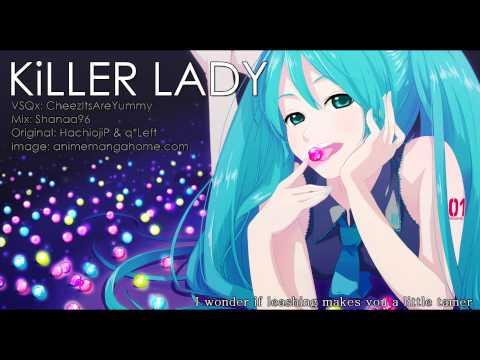 【Hatsune MiKU】KiLLER LADY【Vocaloidカバー】