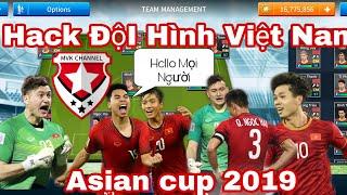Hack Đội Tuyển Việt Nam Asian Cup 2019
