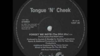 Tongue N Cheek - Forget Me Nots