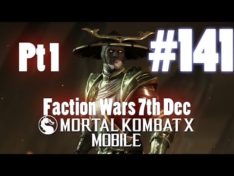 Faction Wars 7th Dec Part 1! - Mortal Kombat X Mobile Gamepl