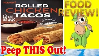 Taco Bell® Rolled Chicken Tacos Review! Peep This Out!