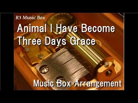 Animal I Have Become/Three Days Grace [Music Box]
