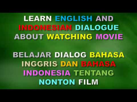 LEARN ENGLISH AND INDONESIAN CONVERSATION ABOUT WATCHING MOVIE