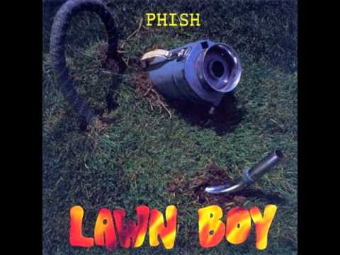 Phish - Lawn Boy, Album Version