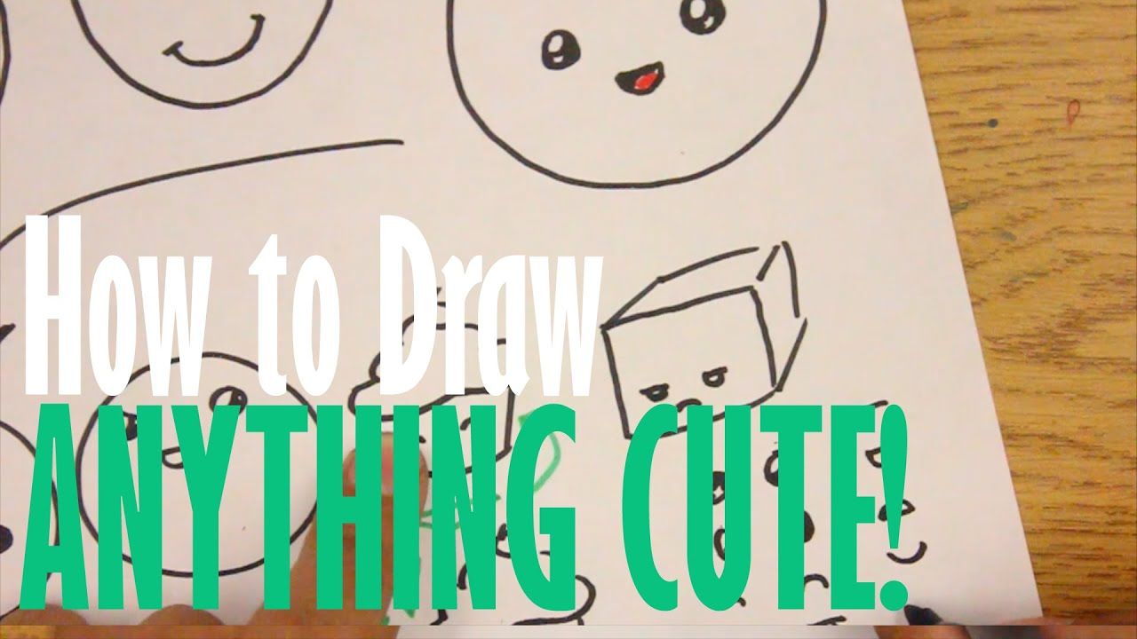 How To Draw Anything Cute Youtube