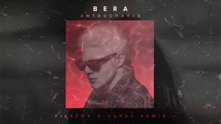 Bera - Untouchable (Filatov & Karas Remix) [Lyric Video]   Dim Mak Records