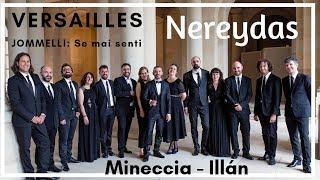 2. VERSAILLES (live) - Jommelli: Se mai senti - Mineccia, Illán, Nereydas