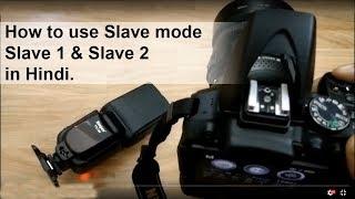 Slave mode 1 vs 2 - External flash Flash photography
