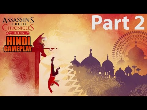 Assassin's Creed Chronicles India(Mentor Hamid Capture ) Hindi Gameplay Walkthrough Part 2