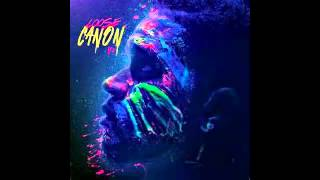 Canon - Go Off(Ft. Lucious)
