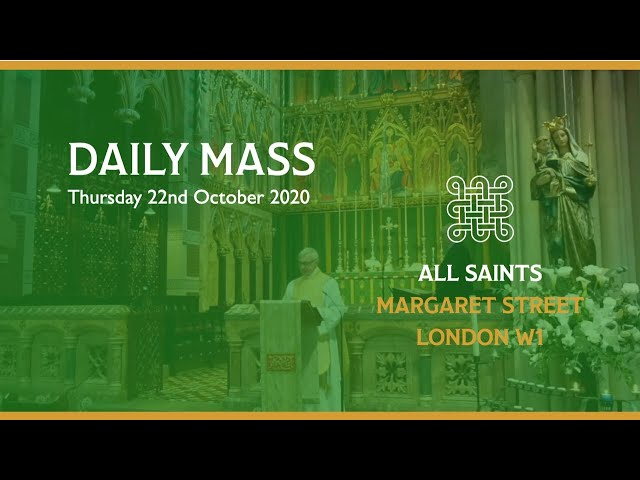 Daily Mass on the 22nd October