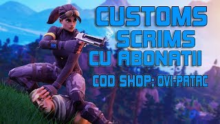 * LIVE FORTNITE ROMANIA * CUSTOMS SCRIMS WITH SUBSCRIBERS | BRAVO AI SKIN AND OTHER CRAZY:) #221 |