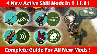 4 New Active Skill Mods In 1.11.8 (Complete Guide)! Last Day On Earth Survival