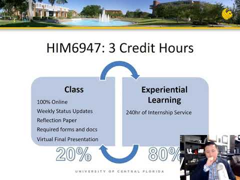 UCF Masters Healthcare Informatics Internship Orientation Presentation