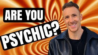 Are You Psychic? (5 - Signs You ALREADY Have Psychic Abilities)