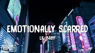 Lil Baby - Emotionally Scarred (Lyrics)