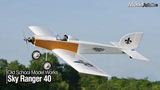Old School Model Works Sky Ranger 40 - Model Aviation magazine