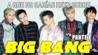 A QUE NO SABIAS ESTO SOBRE: BIGBANG | ZEGEL & MEI