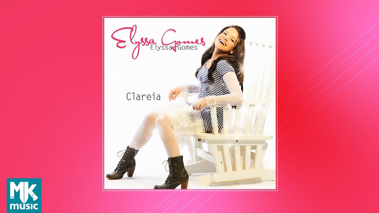 CLAREIA BAIXAR CD PLAYBACK GOMES ELYSSA