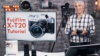 Fujifilm X-T20 Overview Tutorial