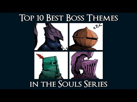 Top 10 Best Boss Themes In The Souls Series