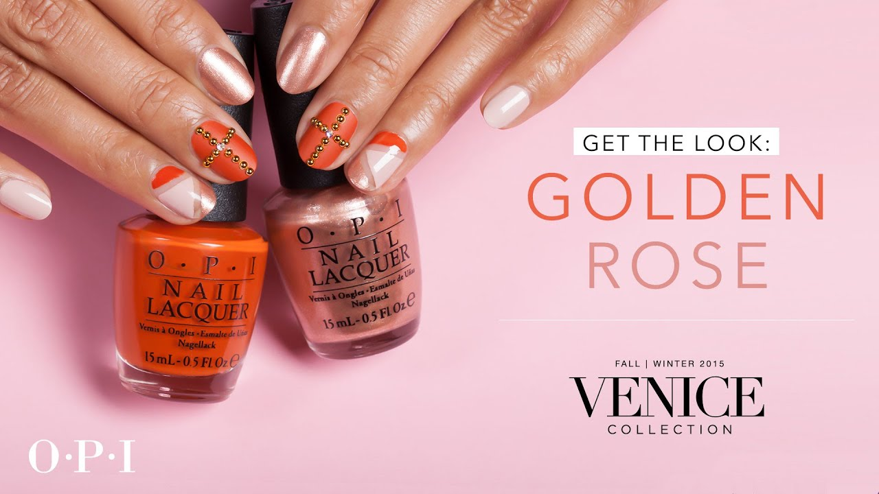 Opi Venice Collection Nail Art Golden Rose Youtube