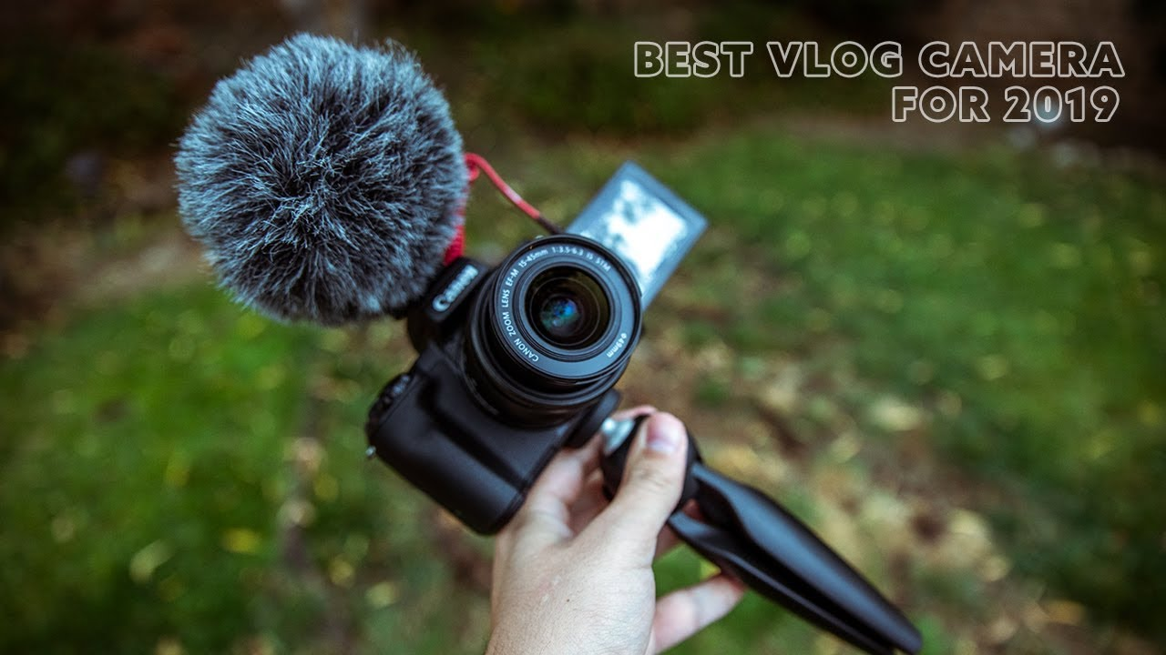 Best Vlog Camera 2019 Best Vlog Camera For 2019!? Canon EOS M50   YouTube