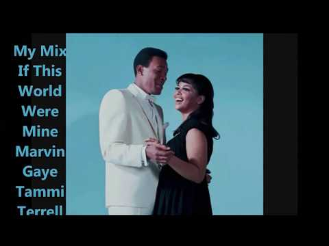 If This World Were Mine - Marvin Gaye & Tammi Terrell (MyMix)