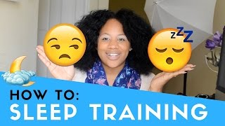 SLEEP TRAINING MY BABY | HOW-TO, Cry it Out, No tears?