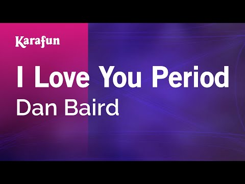 Karaoke I Love You Period - Dan Baird *