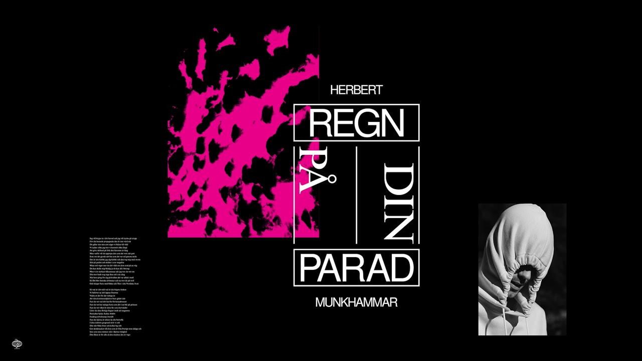Herbert Munkhammar - Regn På Din Parad (Official Audio ...