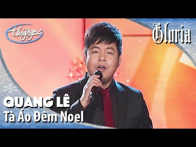 Gloria 2 | Quang Lê - Tà Áo Đêm Noel