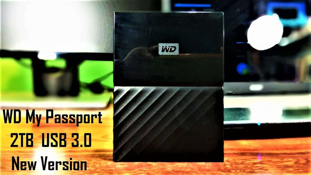 Unboxing and Review of WD My Passport 2TB USB 3 0 New Version External Hard  Disk